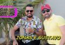 Jonas e Gustavo