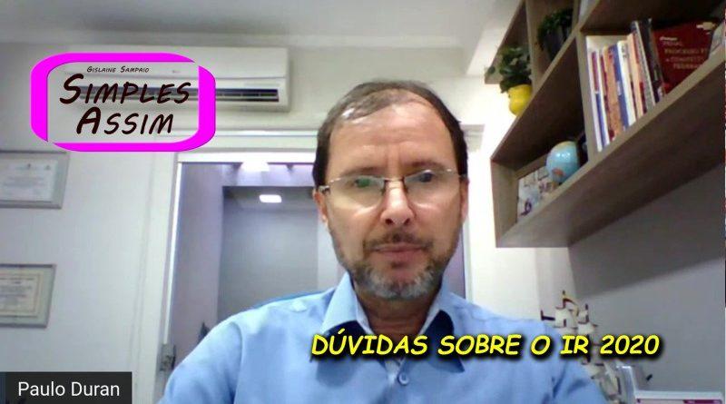 Paulo Duran - Dúvidas sobre o IR 2020