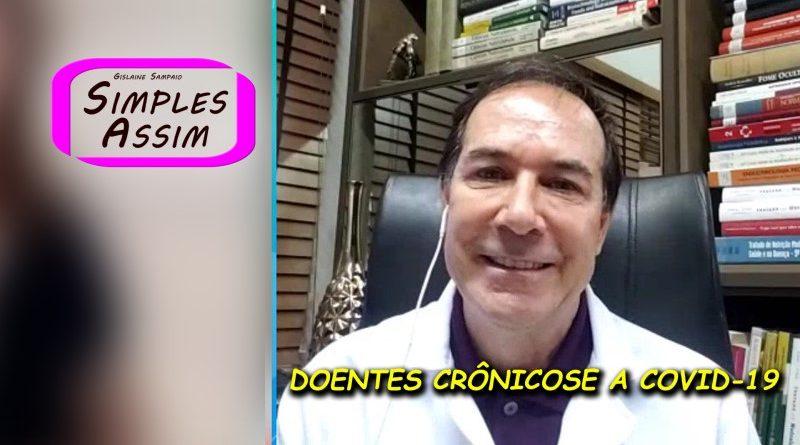 Dr. Durval Ribas - Doentes Crônicos e a Covid-19