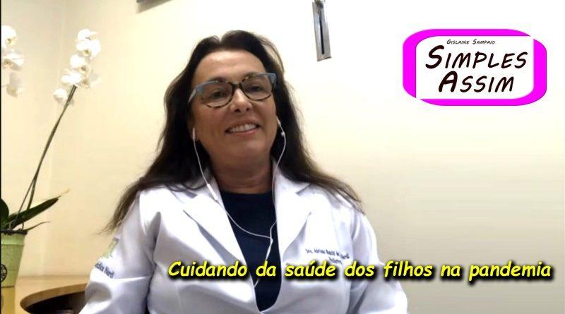 Dra Adriana Nardi - Cuidando da saúde dos filhos